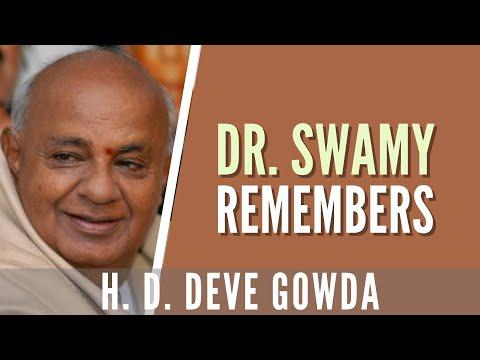 Swamy remembers H D Deve gowda