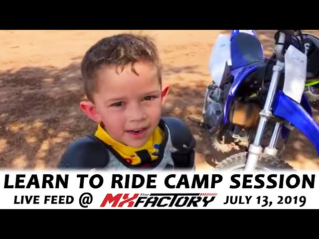 Learn to Ride Camp LIVE FEED • July 23, 2019