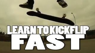 THE FASTEST WAY TO LEARN HOW TO KICKFLIP