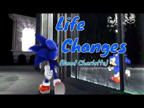 Sonic AMV - Life Changes (Good Charlotte)