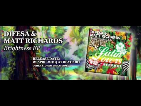 Difesa & Matt Richards - Brightness (Original Mix) Full HD