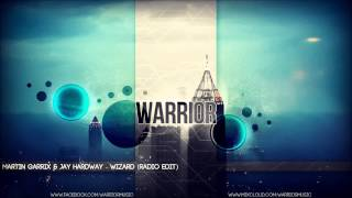 Martin Garrix & Jay Hardway - Wizard (Radio Edit) + DOWNLOAD