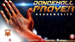 Honormosity - Dancehall Prayer - April 2019