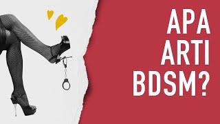 Apa Itu Bdsm? Pengertian Bdsm