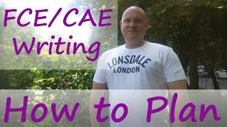 FCE CAE Writing How to Plan