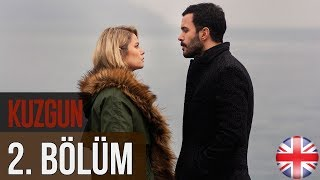 Kuzgun (The Raven) - Episode 2 English Subtitles HD