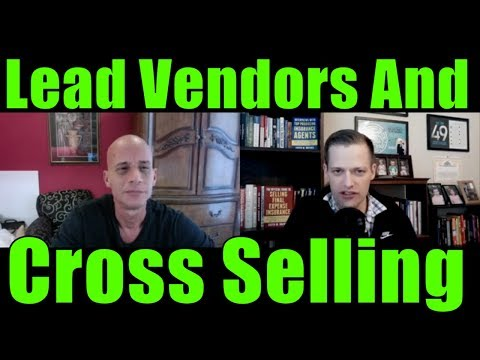 discussion-on-lead-vendors,-cross-selling,-and-sales-theory-in-insurance-sales
