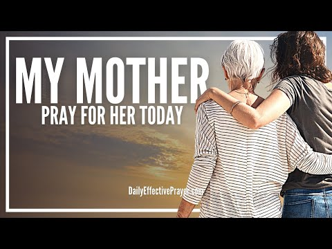 Prayer For My Mother - Prayers For Your Mom
