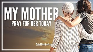 prayer for my mother   prayers for your mom