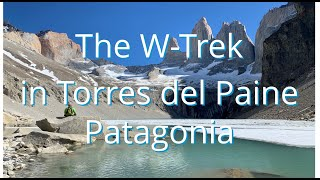 W-Trek in Torres del Paine Patagonia