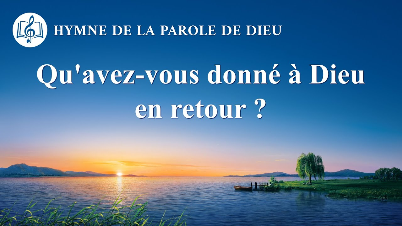 Cantique en français 2020 « Qu'avez-vous donné à Dieu en retour ? »