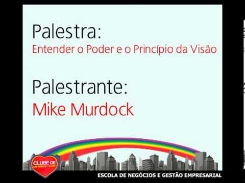 Mike Murdock - Enterder o Poder e o Pricipío da Visão