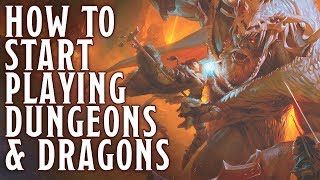 How to start playing Dungeons & Dragons! D&D Advice