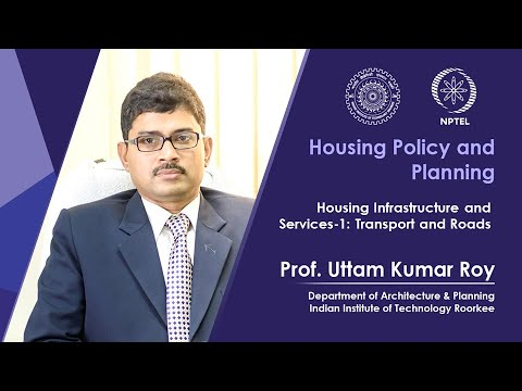 Lecture 19- Housing Infrastructure and Services-1: Transport and Roads