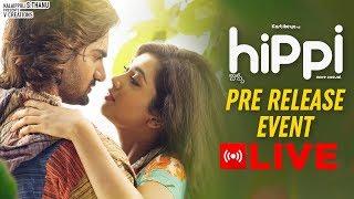 Hippi Movie Pre Release Event LIVE | Karthikeya | Digangana Suryavanshi | Jazba Singh | TN Krishna