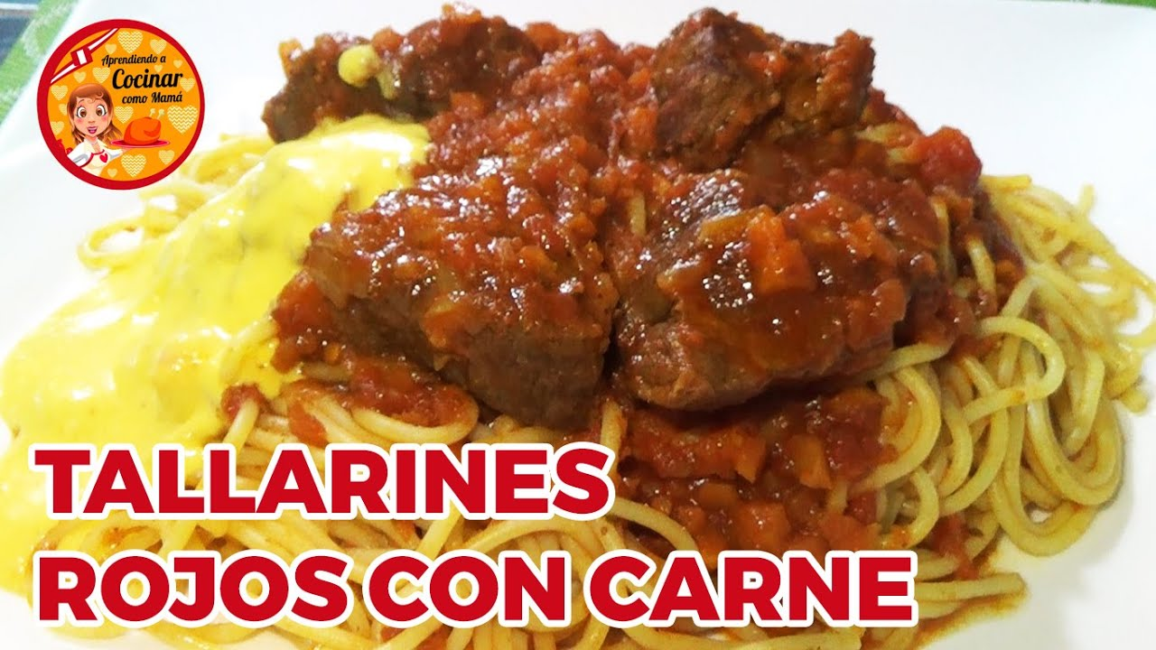 TALLARINES ROJOS CON CARNE | RECETA ESPECIAL