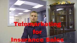 Telemarketing for Insurance Sales | How to find a Telemarketer