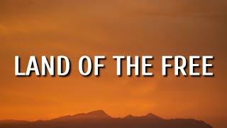 Home Free - Land Of The Free (Lyrics)
