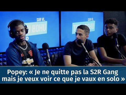 Popey: « Je Ne Quitte Pas La S2R Gang  Mais Je Veux Voir Ce Que Je Vaux En Solo »