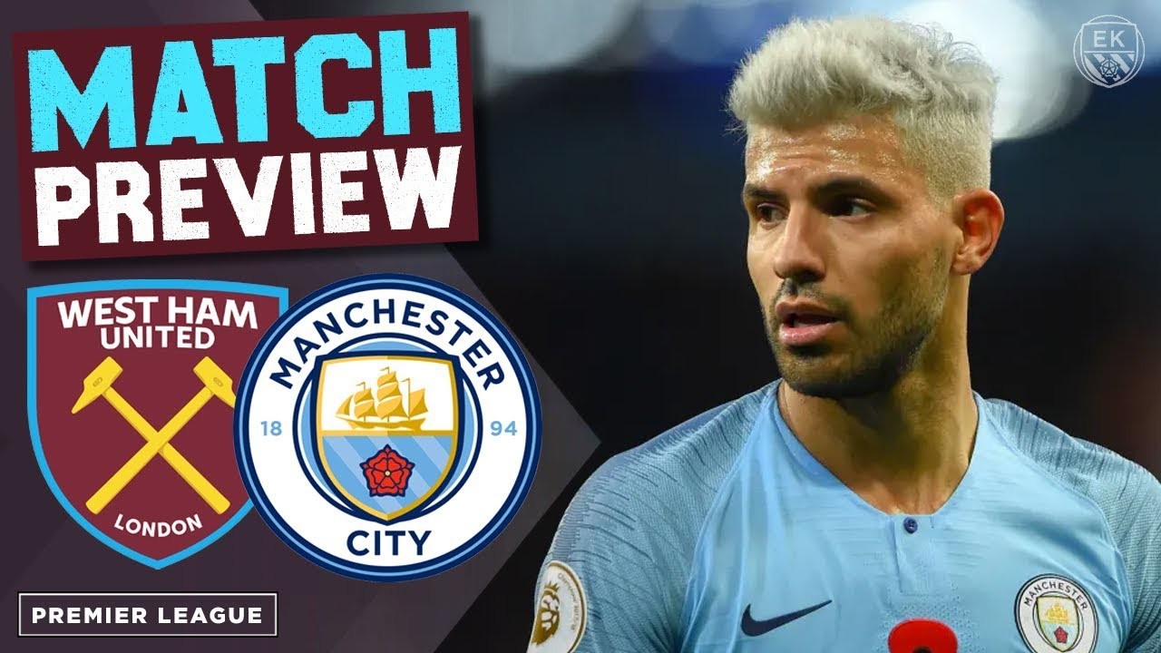 WEST HAM UNITED vs MAN CITY | MATCH PREVIEW - YouTube
