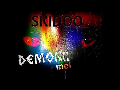 Skidoo - Demonii Mei