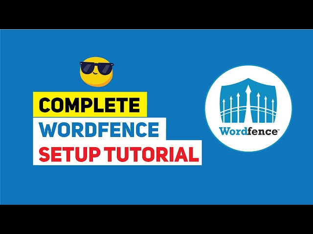 WordFence Security Plugin Tutorial: Free WordPress Security Plugin