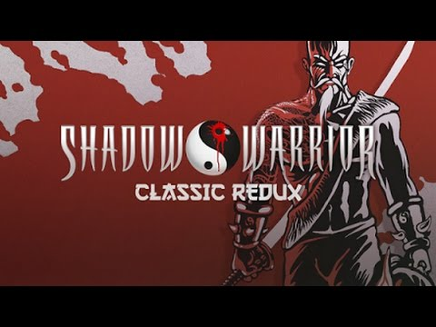 Shadow Warrior Classic Redux Android GamePlay [1080p/60FPS] (By DevolverDigital)