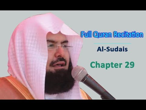 Full Quran Recitation By Sheikh Sudais | Chapter 29