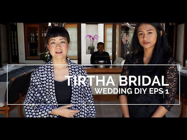 wedding diy vlog eps 1 : TIRTHA BRIDAL ULUWATU