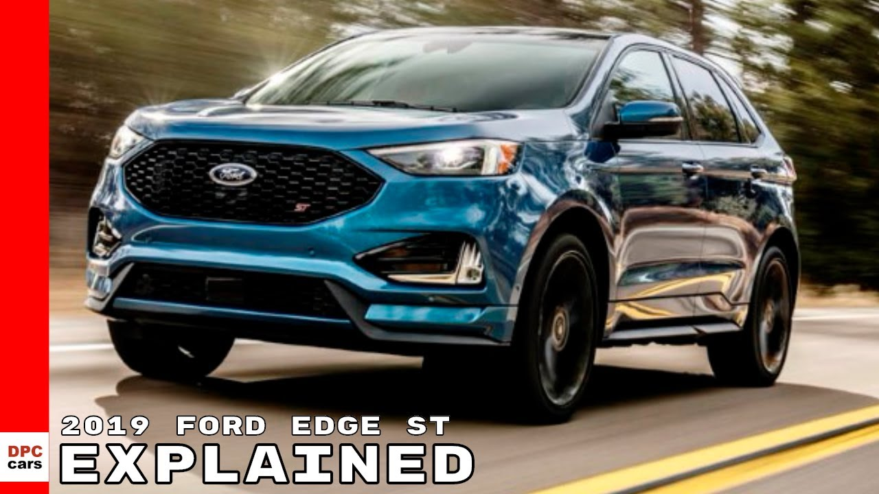 2019 ford edge st explained youtube. Black Bedroom Furniture Sets. Home Design Ideas