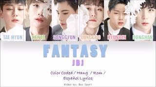 JBJ (Just Be Joyful) – Fantasy (Lyrics)  Sub. Español + Color Coded   (HAN/ROM/ESP)