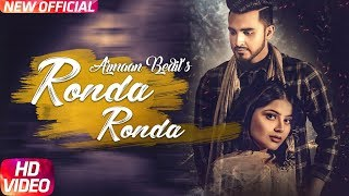 Ronda Ronda (Full Video) | Armaan Bedil | Veet Baljit | Western Penduz | Latest Punjabi Song 2018