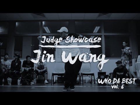 Jin Wang | Judge Showcase | Who Da Best Vol. 6