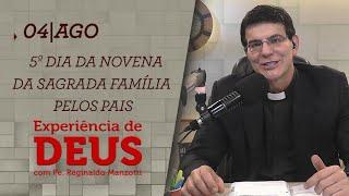 Experiência de Deus   04-08-2020   5º Dia da Novena da Sagrada Família pelos pais