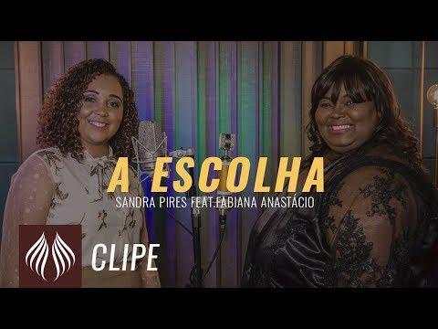 Sandra Pires | A Escolha feat. Fabiana Anastácio