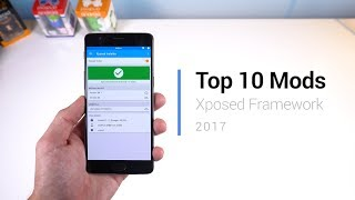 top 10 Mods for Xposed Framework on Android Nougat