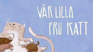 Mamma Mu & Kråkan - Vår lilla fru katt - Officiell musikvideo