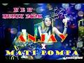New Remix  Anjay X Mati Pompa  Mp3 - Mp4 Download