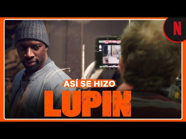 El trabajo detrás de Lupin | Netflix
