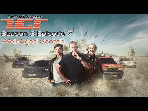 The Grand Tour GAME - Season 3 Episode 7 - Well-Aged Scotch - Full Walkthrough