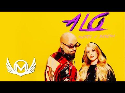 Смотреть клип Matteo Feat. Serena - Alo