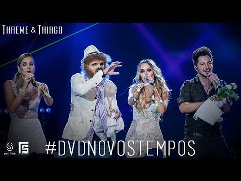 Thaeme & Thiago - Cafajeste   DVD Novos Tempos