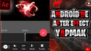 ANDROİD'DE AFTER EFFECT YAPMAK ? (ANDROİD AE)