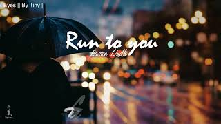 Gambar cover | Lyrics+Sub Run to you - Lasse Lindh || OST Angel Eyes || By Tiny |