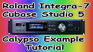 Roland integra -7/ Cubase Studio 5 - Calypso  Demo Example ( 4 )