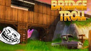 BRIDGE TROLL (Fortnite Battle Royale)   rhinoCRUNCH
