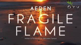 Aeden - Fragile Flame (Original Mix) |Pulsar Recordings|