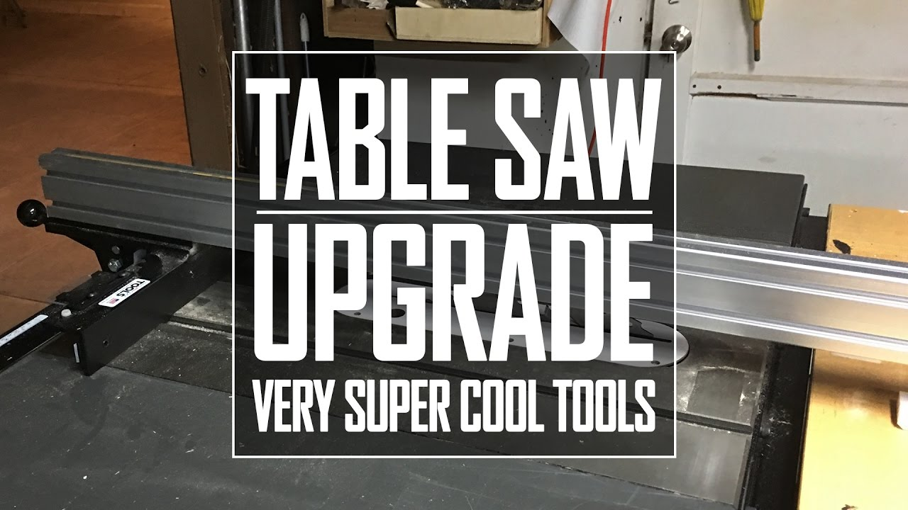 23 Table Saw Upgrade Very Super Cool Tools Youtube