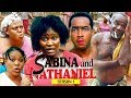 SABINA AND NATHANIEL 1 - 2018 LATEST NIGERIAN NOLLYWOOD MOVIES