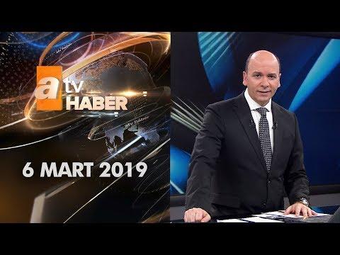 Atv Ana Haber | 6 Mart 2019